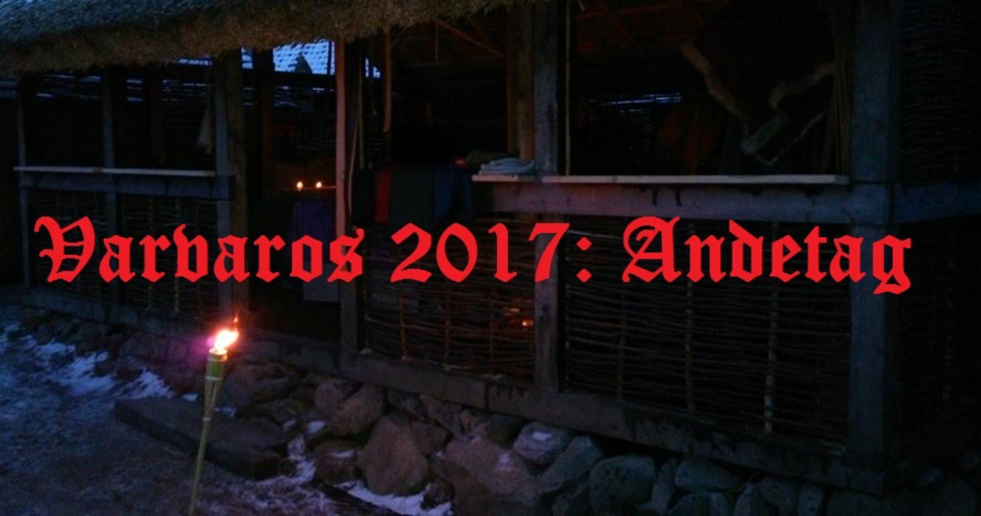 Varvaros 2017 - Andetag